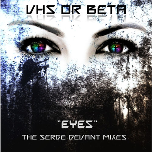 Eyes (Serge Devant Radio Mix) by vhs or beta