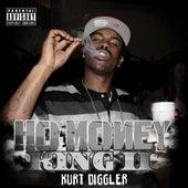 Kurt Diggler Hoe Money King 2 by Lil Kurt