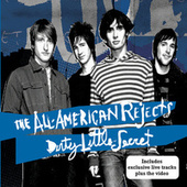Dirty Little Secret von The All-American Rejects