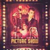 Picture Show by Neon Trees