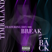 Break Ya Back by Timbaland