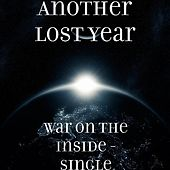 War On the Inside - Single by Another Lost Year