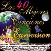 Las 40 Mejores Canciones de Eurovisión by Various Artists