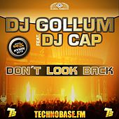 Don't Look Back by DJ Gollum