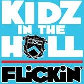 Flickin' von Kidz in the Hall
