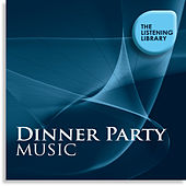 Dinner Party Music - The Listening Library by Various Artists