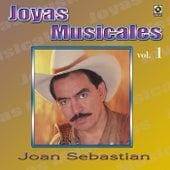 Joyas Musicales, Vol. 1 by Joan Sebastian