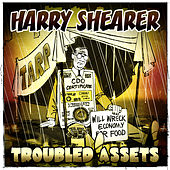 Troubled Assets by Harry Shearer
