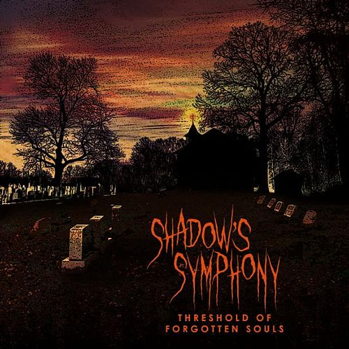 Threshold of Forgotten Souls by Shadow's Symphony