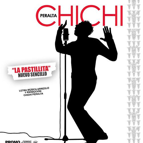 Chichi Peralta- La Pastillita - Single by Chichi Peralta