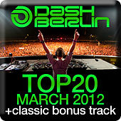 Dash Berlin Top 20 - March 2012 by Various Artists
