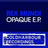 Opaque E.P. by Rex Mundi