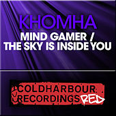 Mind Gamer / The Sky Is Inside You by KhoMha