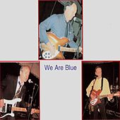 We Are Blue by Blue