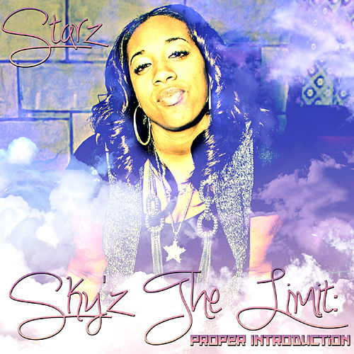 Sky'z The Limit: Proper Introduction by Various Artists