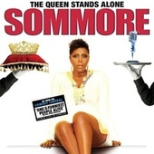 The Queen Stands Alone by Sommore