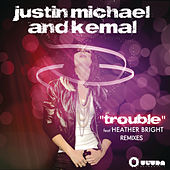 Trouble Part 2 by Justin Michael