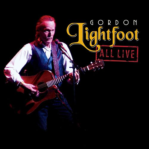 All Live von Gordon Lightfoot