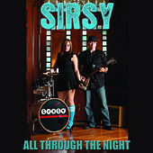 All Through The Night by Sirsy