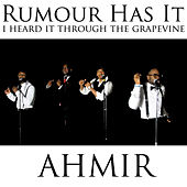 Rumour Has It / I Heard It Through The Grapevine (mash-up) by Ahmir