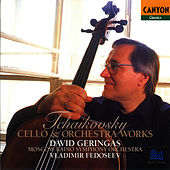 Tchaikovsky: Cello and Orchestra Works by David Geringas