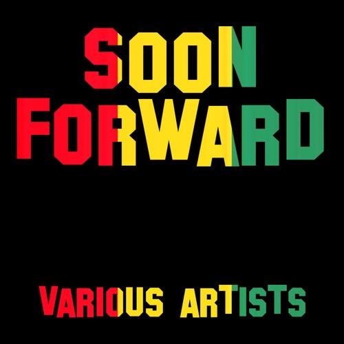 Soon Forward by Various Artists