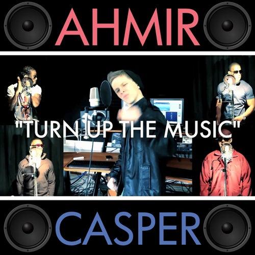 Turn Up The Music by Ahmir