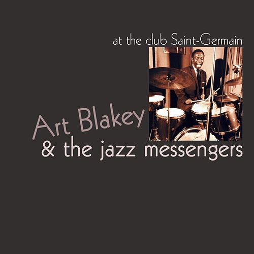 At Club Saint - Germain by Art Blakey