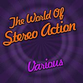 The World Of Stereo Action by Various Artists