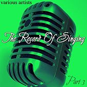 The Record Of Singing Part 3 by Various Artists