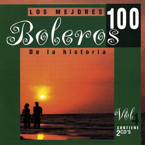 Los 100 Mejores Boleros Vol. 4 by Various Artists