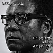 History Will Absolve Me by billy woods