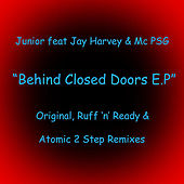 Behind Closed Doors (feat. Jay Harvey & Mc Psg) by Junior