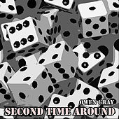 Second Time Around by Owen Gray