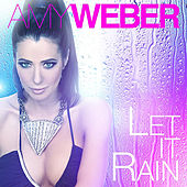 Let It Rain by Amy Weber