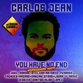 You Have No End (El Hormiguero Party) by Carlos Jean