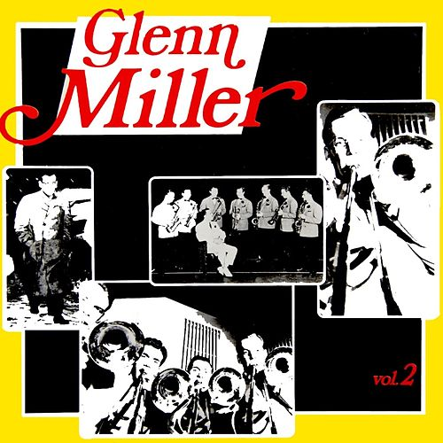 Remember Glenn Volume 2 by Glenn Miller