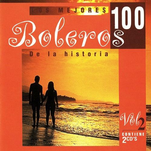 Los 100 Mejores Boleros Vol. 2 by Various Artists