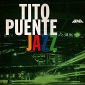 Tito Puente Jazz by Tito Puente
