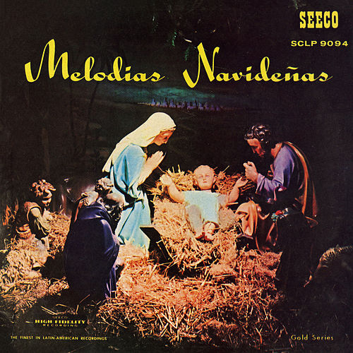 Melodias Navideñas by Various Artists