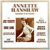 Sweetheart Of The Twenties by Annette Hanshaw