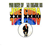 The Best of Joe Cuba/Lo Mejor de Joe Cuba (Fania Original Remastered) by Joe Cuba