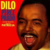 Dilo von Perez Prado