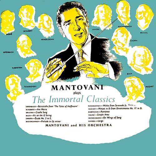 Plays The Immortal Classics by Mantovani
