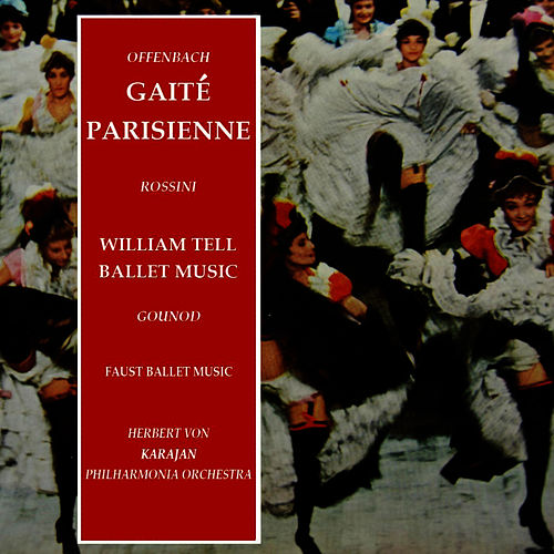 'Gaite Parisienne', 'William Tell Ballet Music' & 'Faust Ballet Music' by Philharmonia Orchestra
