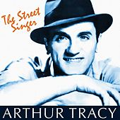 The Street Singer South Of The Border by Arthur Tracy