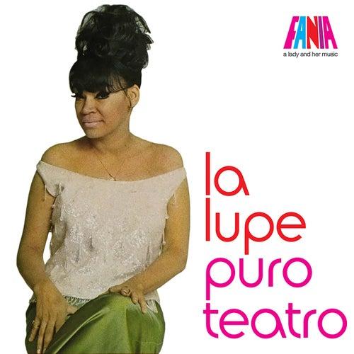 La Lupe - Puro Teatro by La Lupe