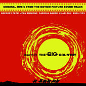 The Big Country by Original Soundtrack