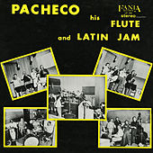 Pacheco His Flute and Latin Jam by Johnny Pacheco