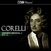 Corelli: Concerto Grosso No. 3, Op. 6: 1-3 (Single) by David Oistrakh